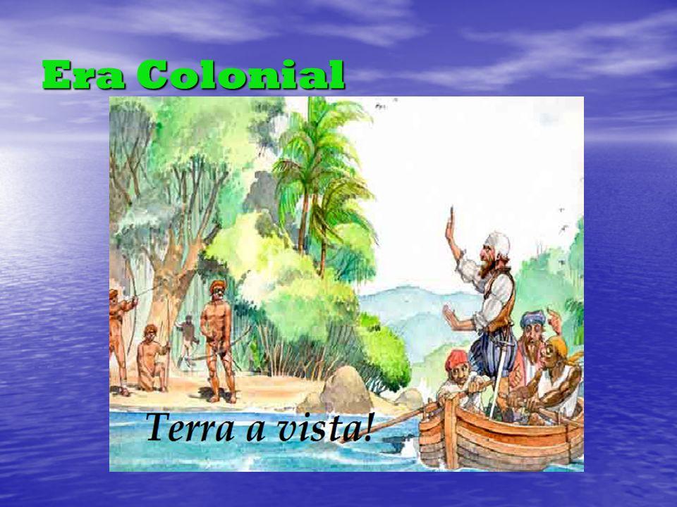 Era Colonial