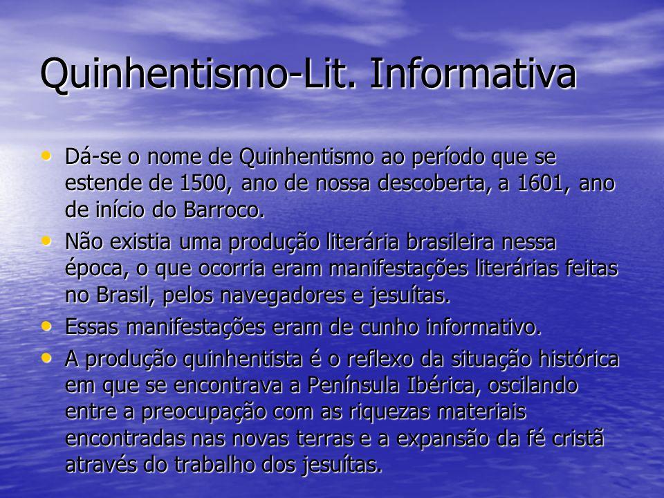Quinhentismo-Lit. Informativa