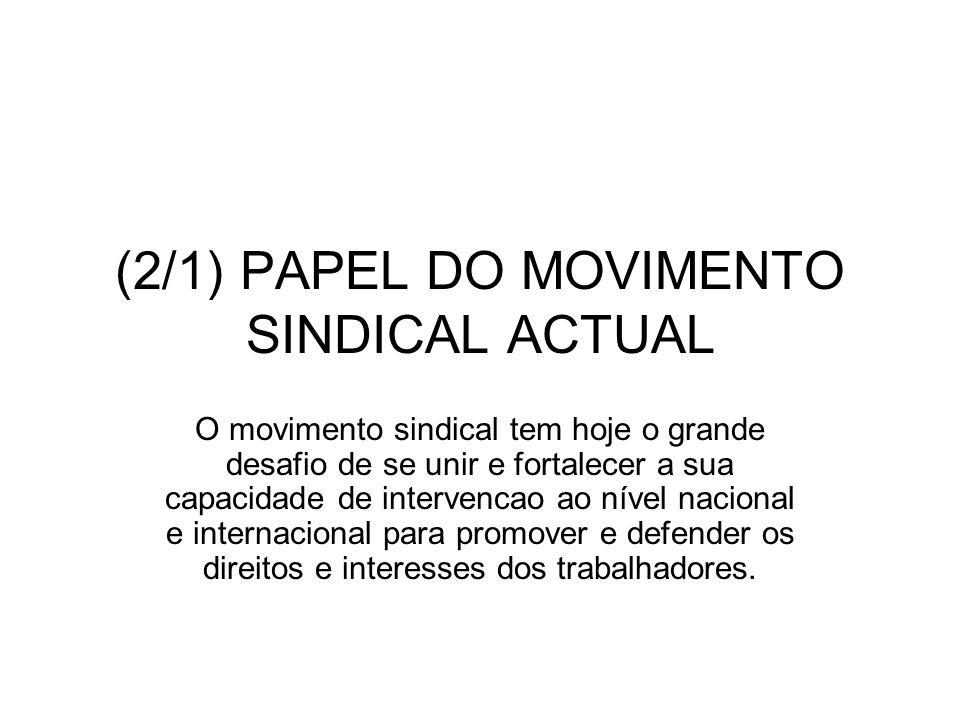 (2/1) PAPEL DO MOVIMENTO SINDICAL ACTUAL