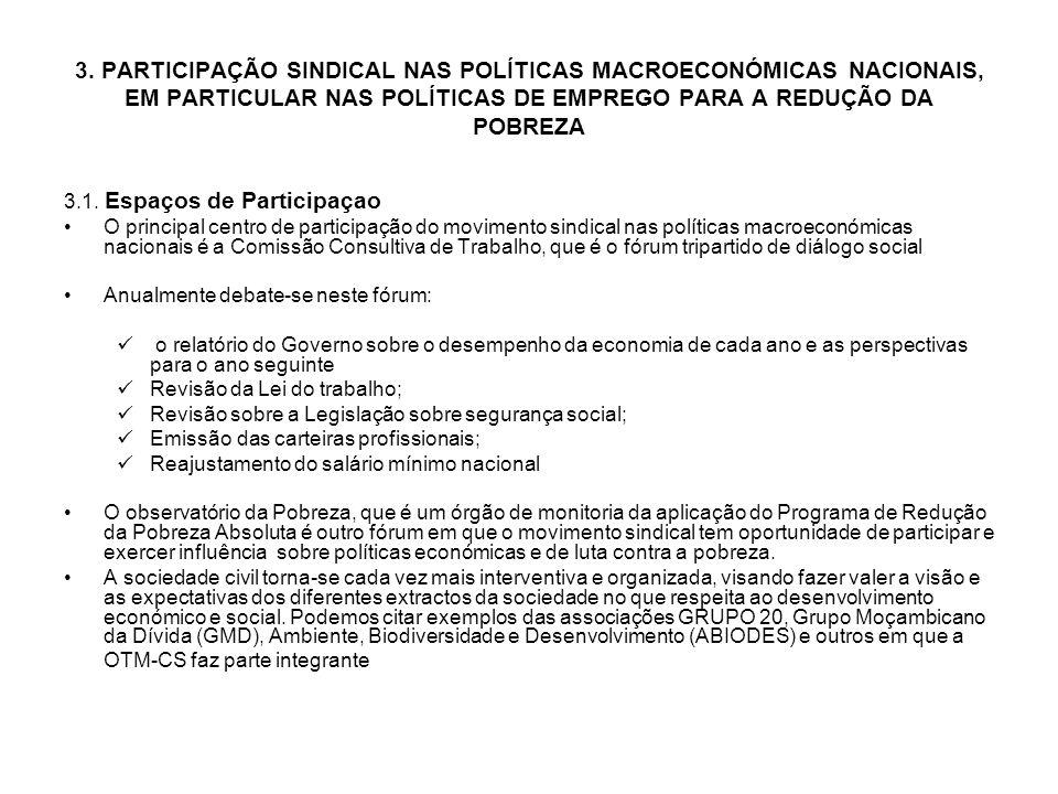 3. PARTICIPAÇÃO SINDICAL NAS POLÍTICAS MACROECONÓMICAS NACIONAIS, EM PARTICULAR NAS POLÍTICAS DE EMPREGO PARA A REDUÇÃO DA POBREZA