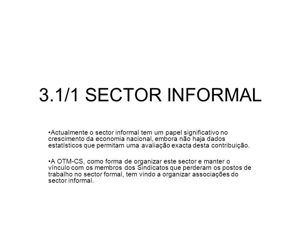 3.1/1 SECTOR INFORMAL