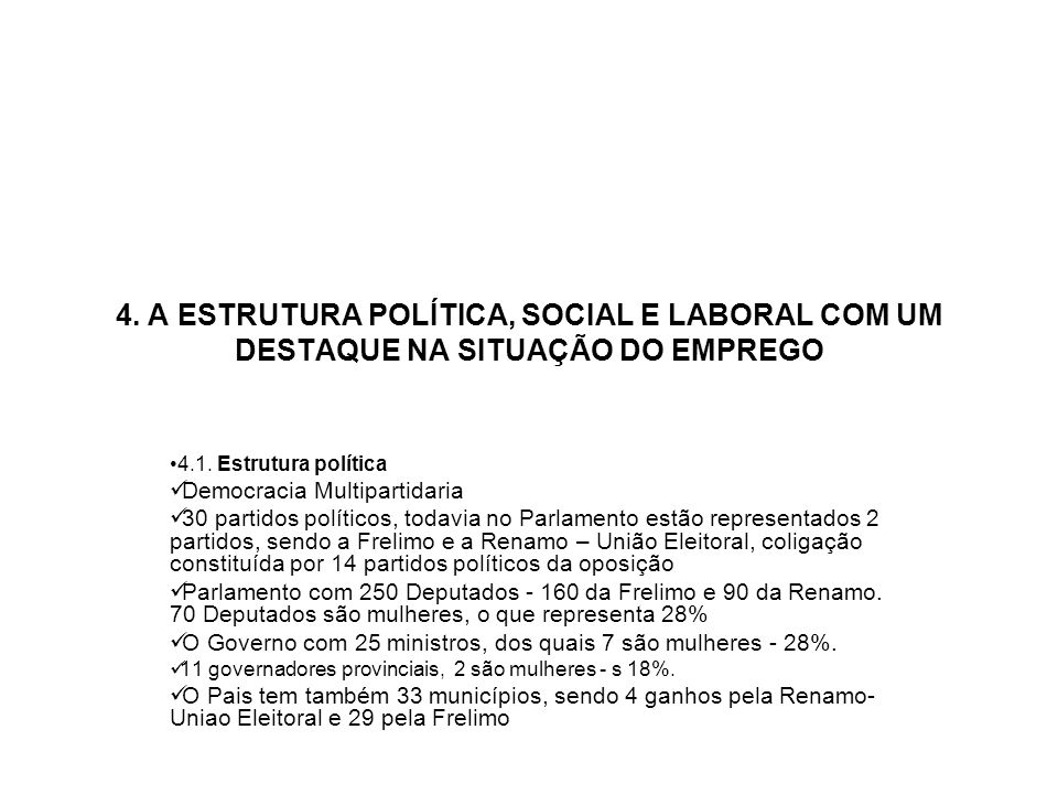 4. A ESTRUTURA POLÍTICA, SOCIAL E LABORAL COM UM DESTAQUE NA SITUAÇÃO DO EMPREGO