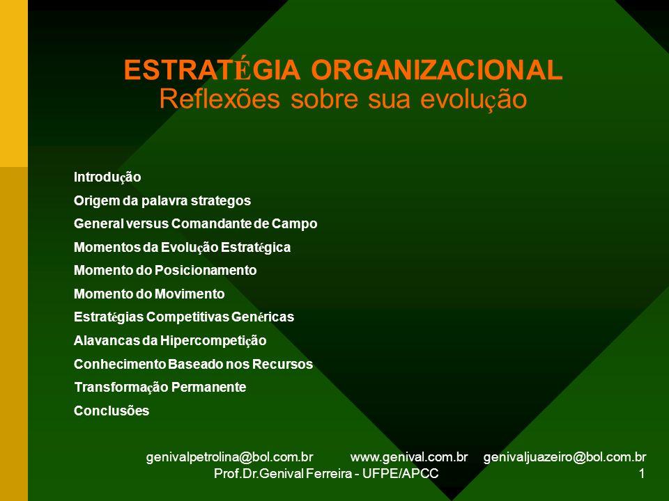 ESTRATÉGIA ORGANIZACIONAL Reflexões sobre sua evolução