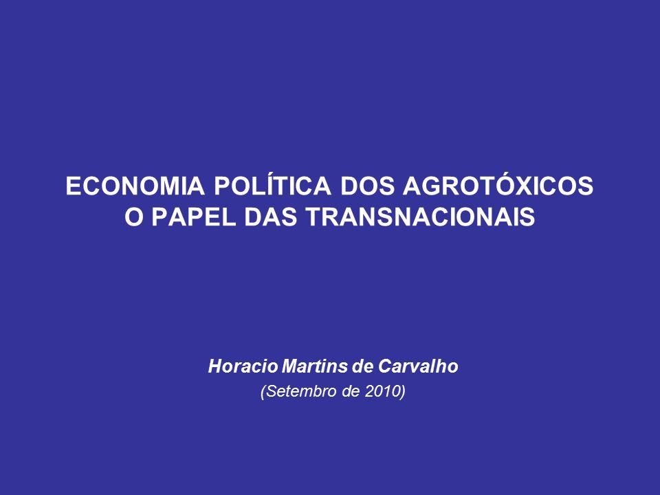 ECONOMIA POLÍTICA DOS AGROTÓXICOS O PAPEL DAS TRANSNACIONAIS
