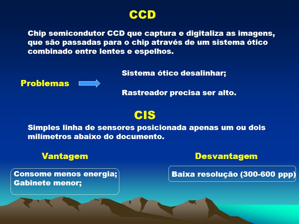CCD CIS Problemas Vantagem Desvantagem