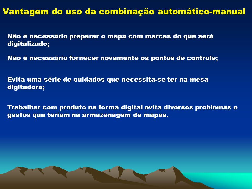 Vantagem do uso da combinação automático-manual