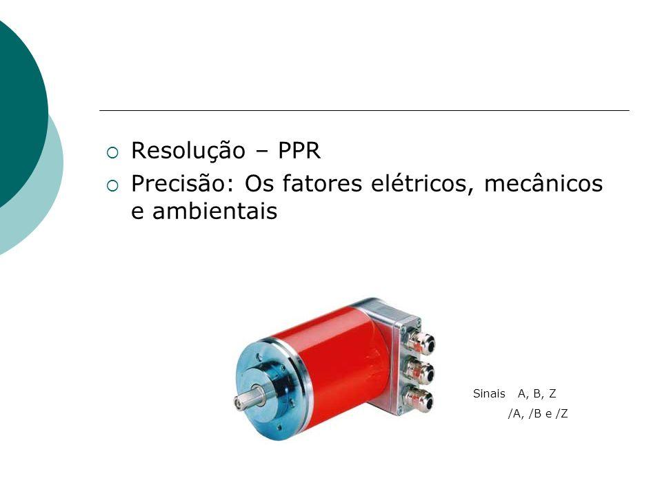 Precisão: Os fatores elétricos, mecânicos e ambientais