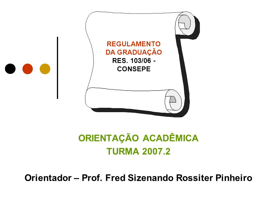 REGULAMENTO DA GRADUAÇÃO RES. 103/06 - CONSEPE
