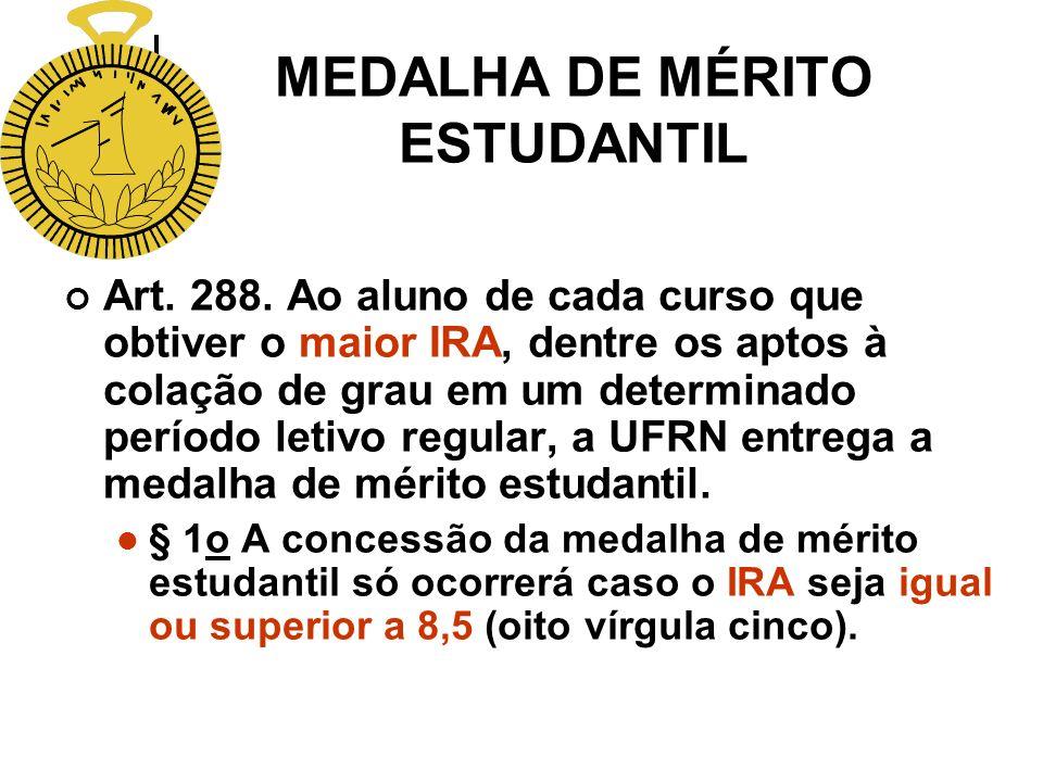 MEDALHA DE MÉRITO ESTUDANTIL