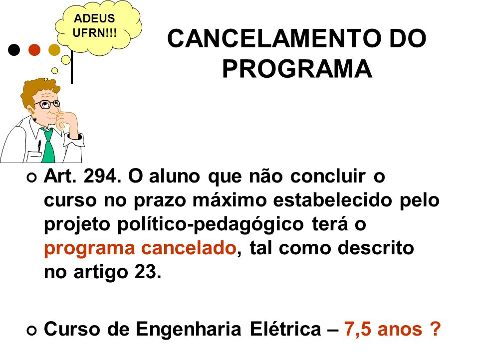 CANCELAMENTO DO PROGRAMA