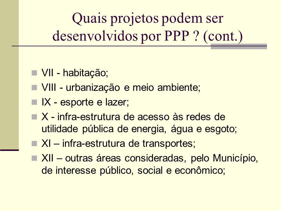 Quais projetos podem ser desenvolvidos por PPP (cont.)