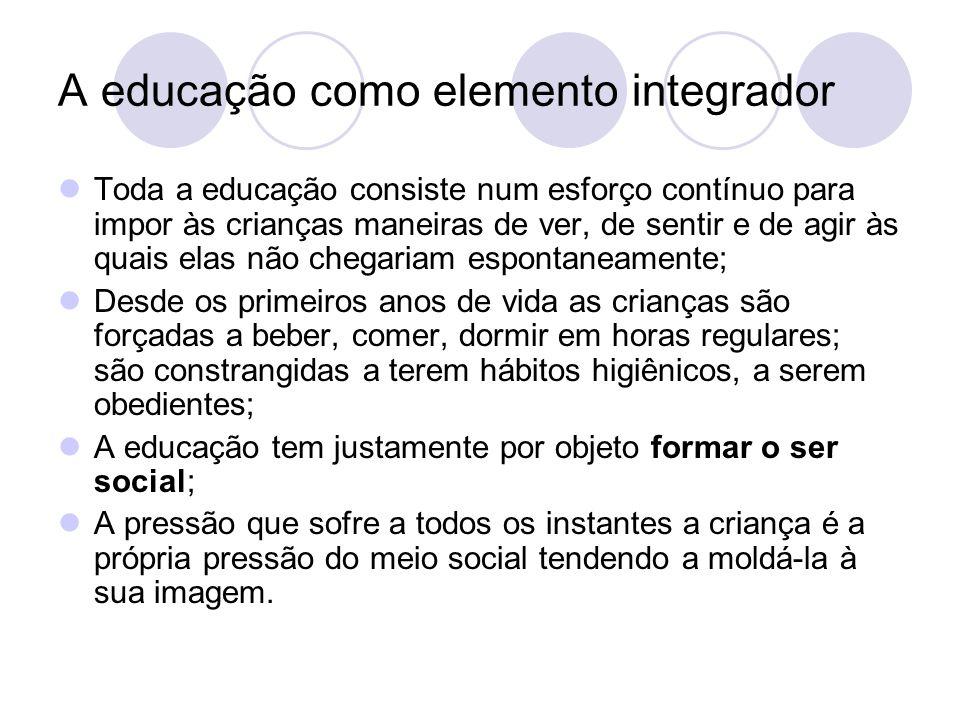 A educação como elemento integrador