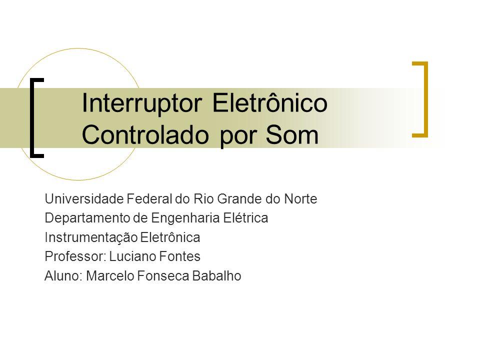 Interruptor Eletrônico Controlado por Som
