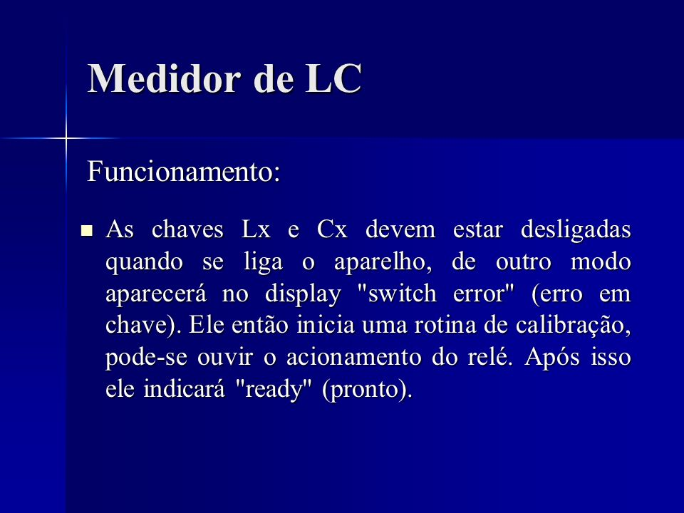 Medidor de LC Funcionamento:
