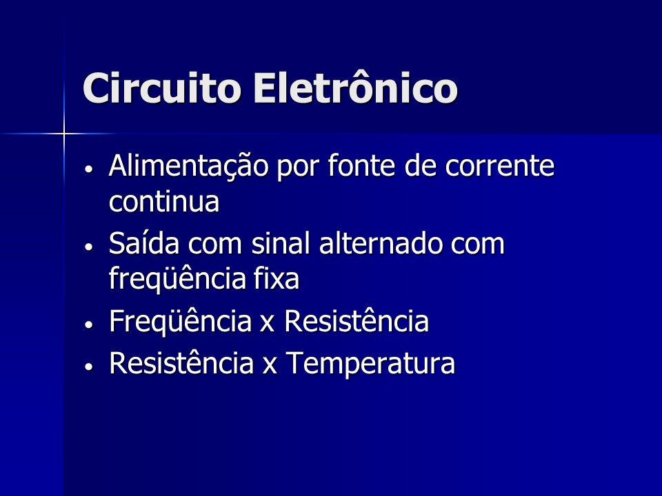 Circuito Eletrônico Alimentação por fonte de corrente continua
