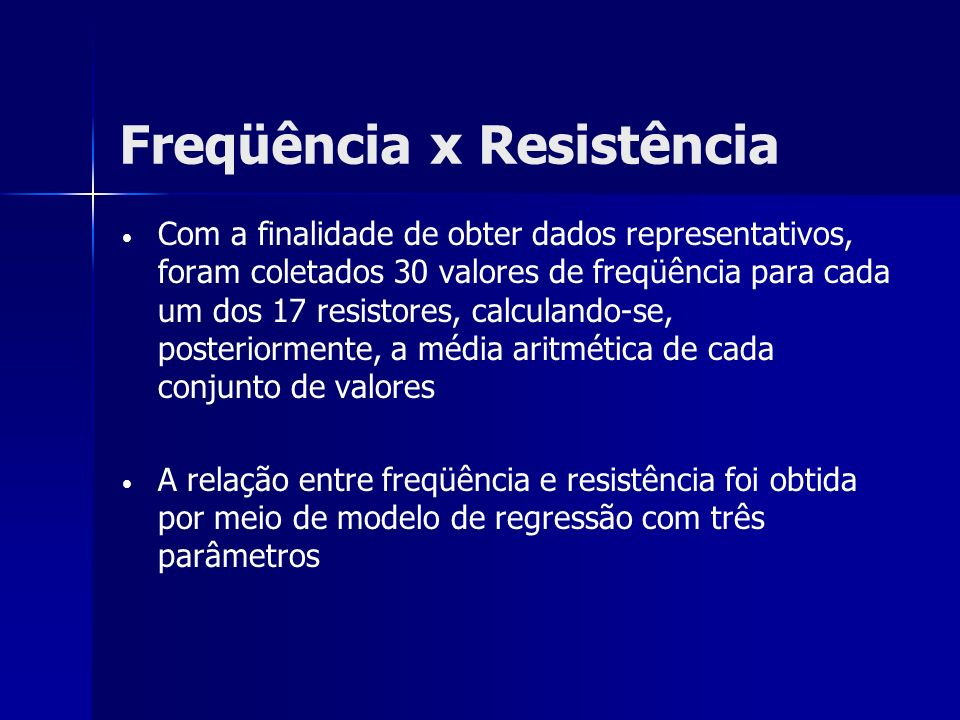 Freqüência x Resistência