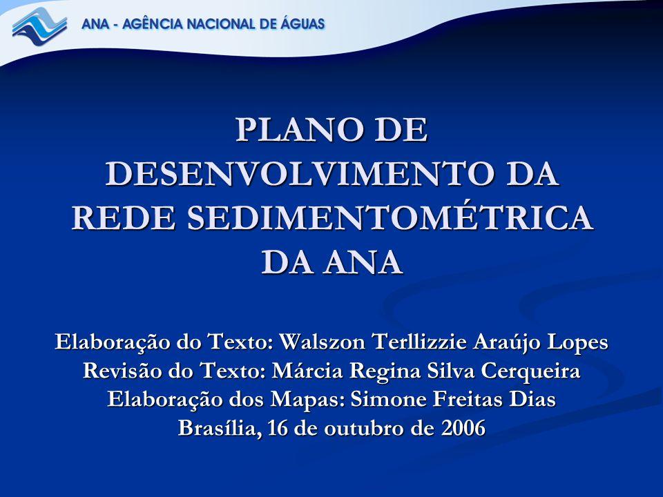 PLANO DE DESENVOLVIMENTO DA REDE SEDIMENTOMÉTRICA DA ANA
