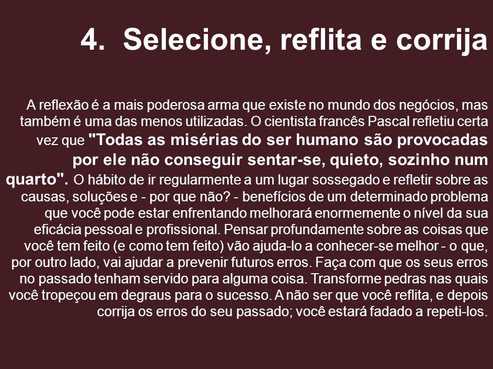 4. Selecione, reflita e corrija