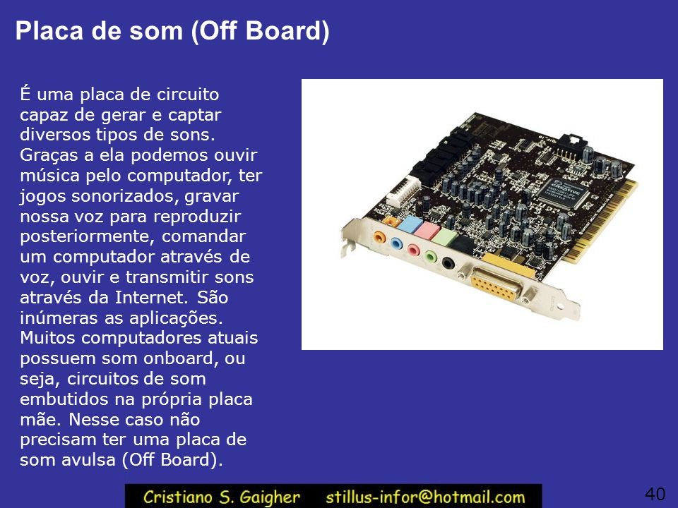 Placa de som (Off Board)