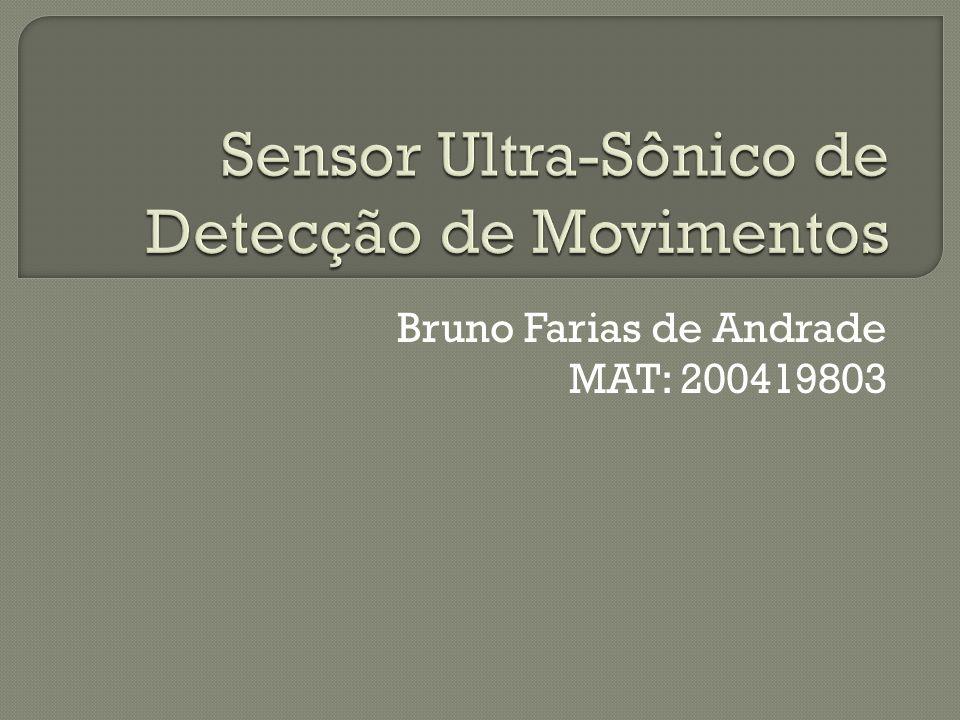 Sensor Ultra-Sônico de Detecção de Movimentos