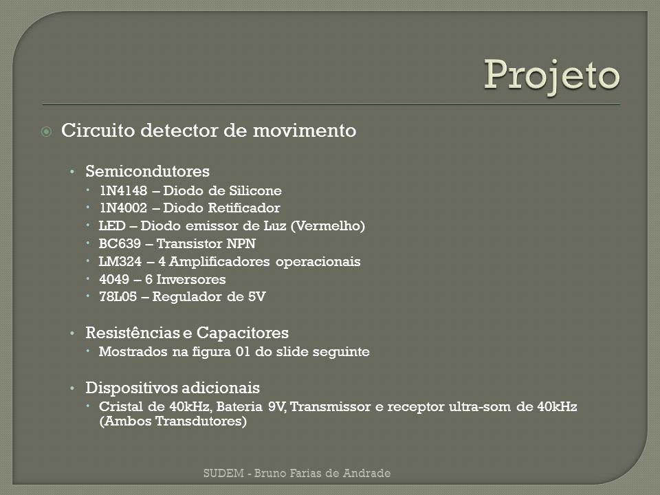 Projeto Circuito detector de movimento Semicondutores