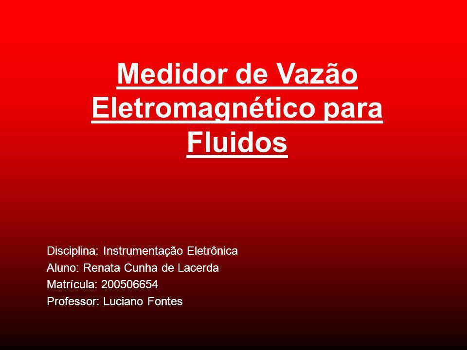 Medidor de Vazão Eletromagnético para Fluidos