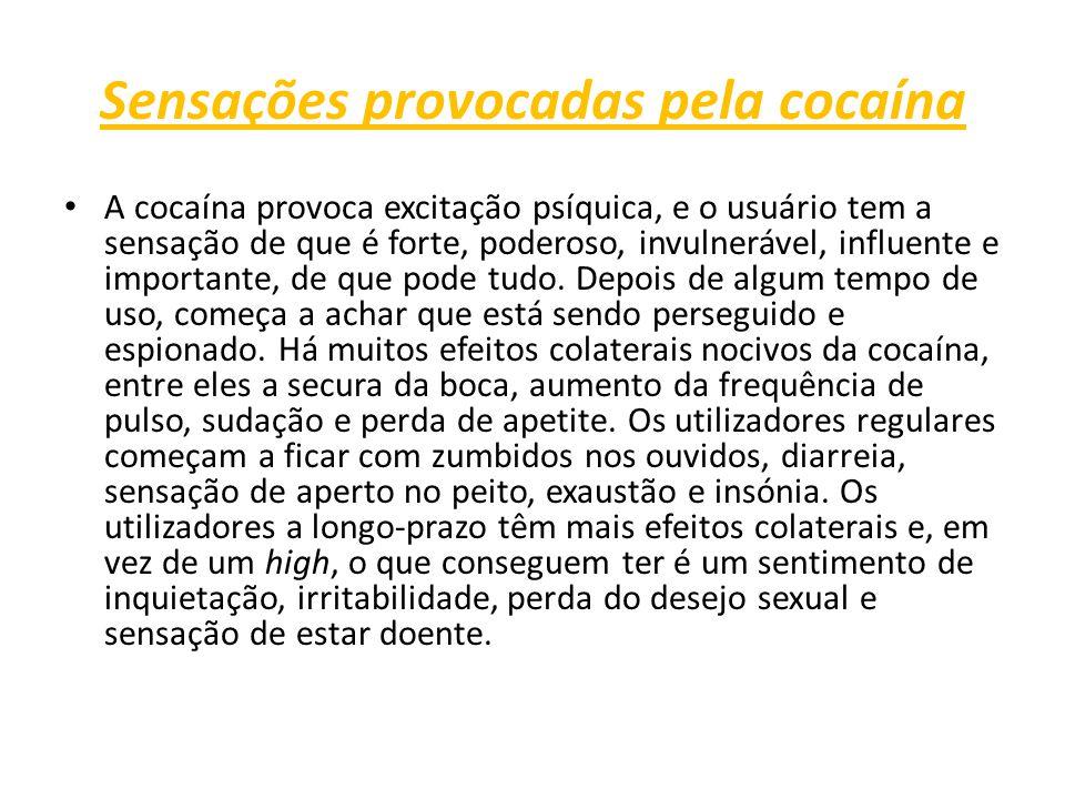 Sensações provocadas pela cocaína