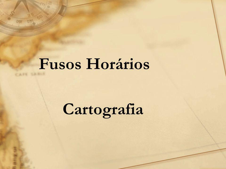 Fusos Horários Cartografia