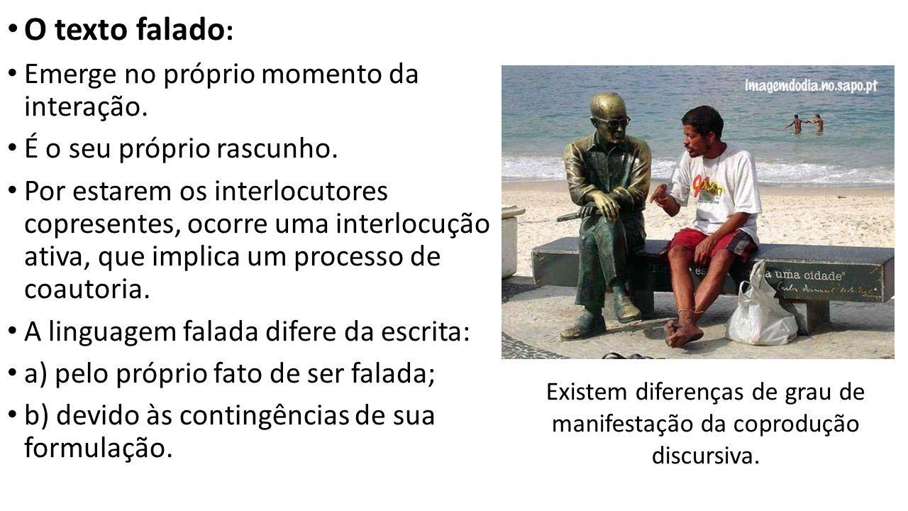 Existem diferenças de grau de manifestação da coprodução discursiva.