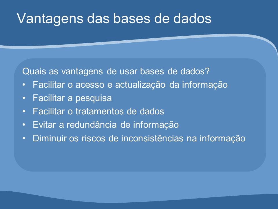 Vantagens das bases de dados