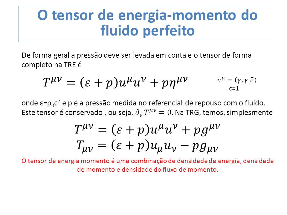 O tensor de energia-momento do fluido perfeito