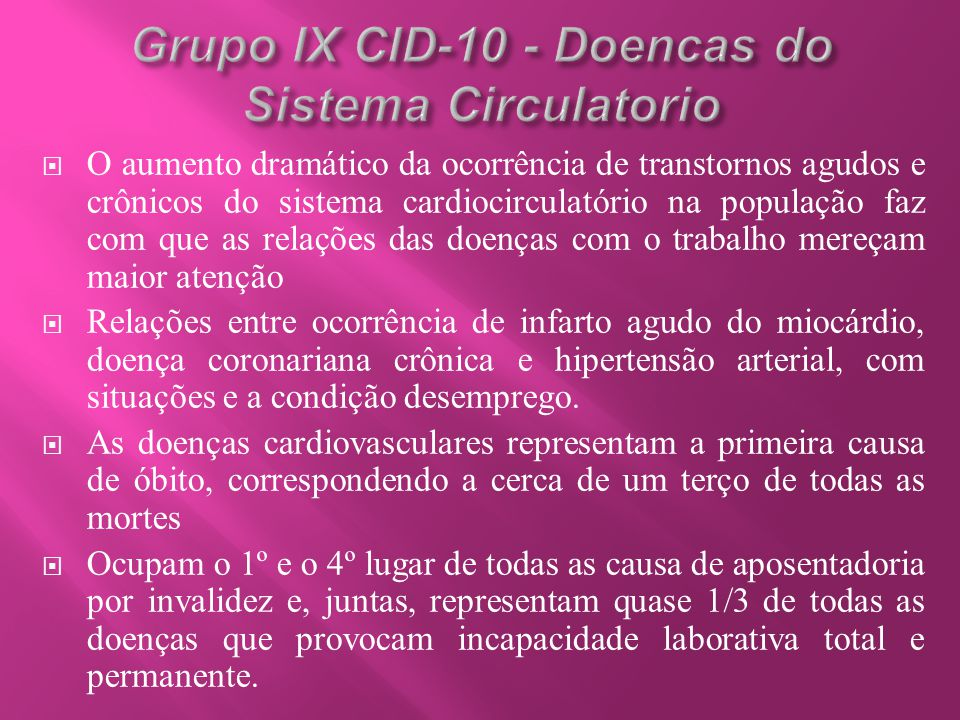 Grupo IX CID-10 - Doencas do Sistema Circulatorio