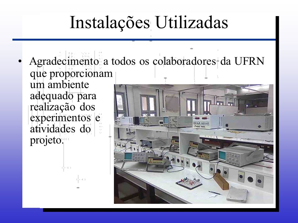 Instalações Utilizadas