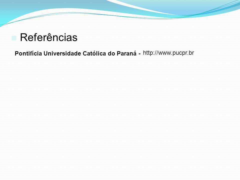 Referências Pontifícia Universidade Católica do Paraná -
