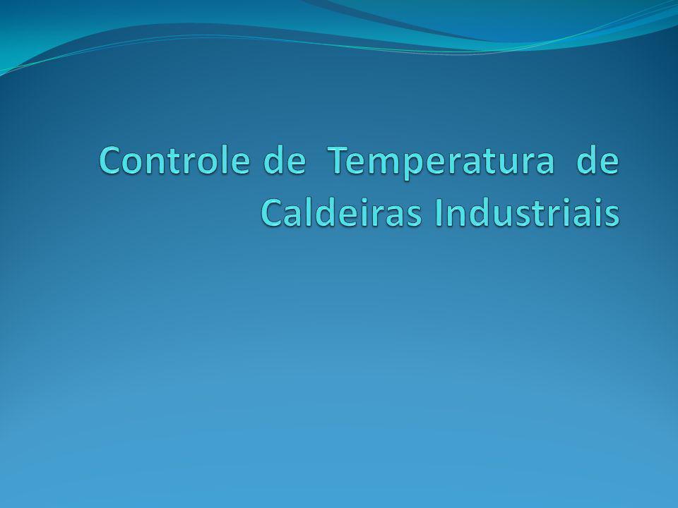 Controle de Temperatura de Caldeiras Industriais
