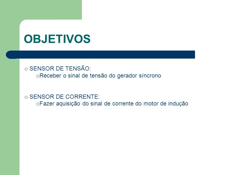 OBJETIVOS SENSOR DE TENSÃO: