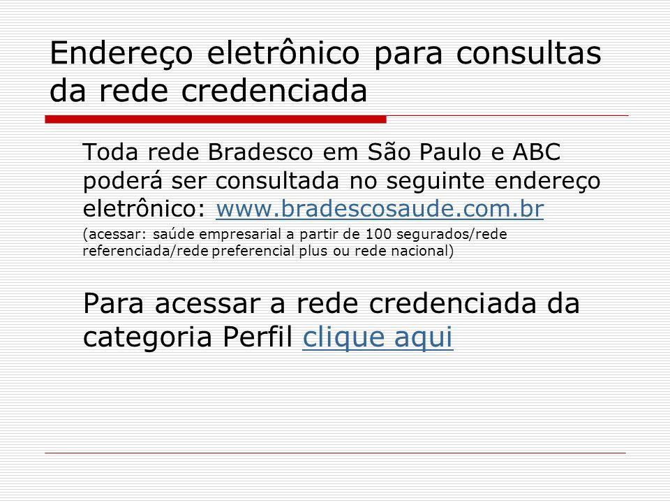 Endereço eletrônico para consultas da rede credenciada