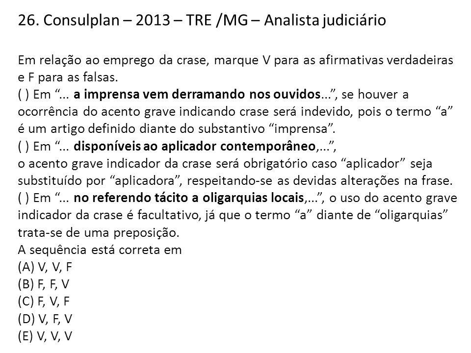26. Consulplan – 2013 – TRE /MG – Analista judiciário