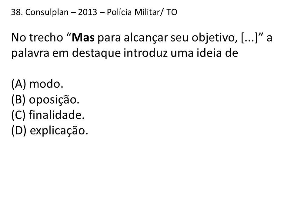 38. Consulplan – 2013 – Polícia Militar/ TO