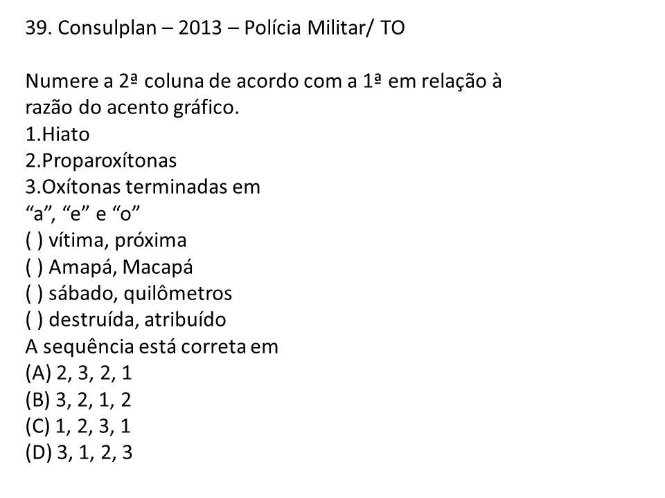 39. Consulplan – 2013 – Polícia Militar/ TO