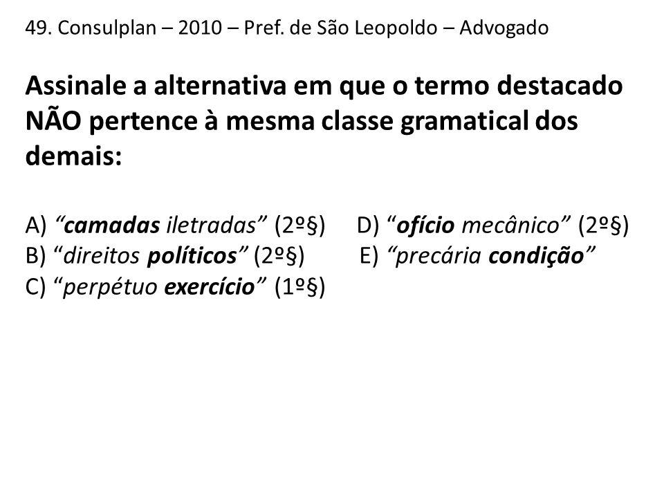 49. Consulplan – 2010 – Pref. de São Leopoldo – Advogado