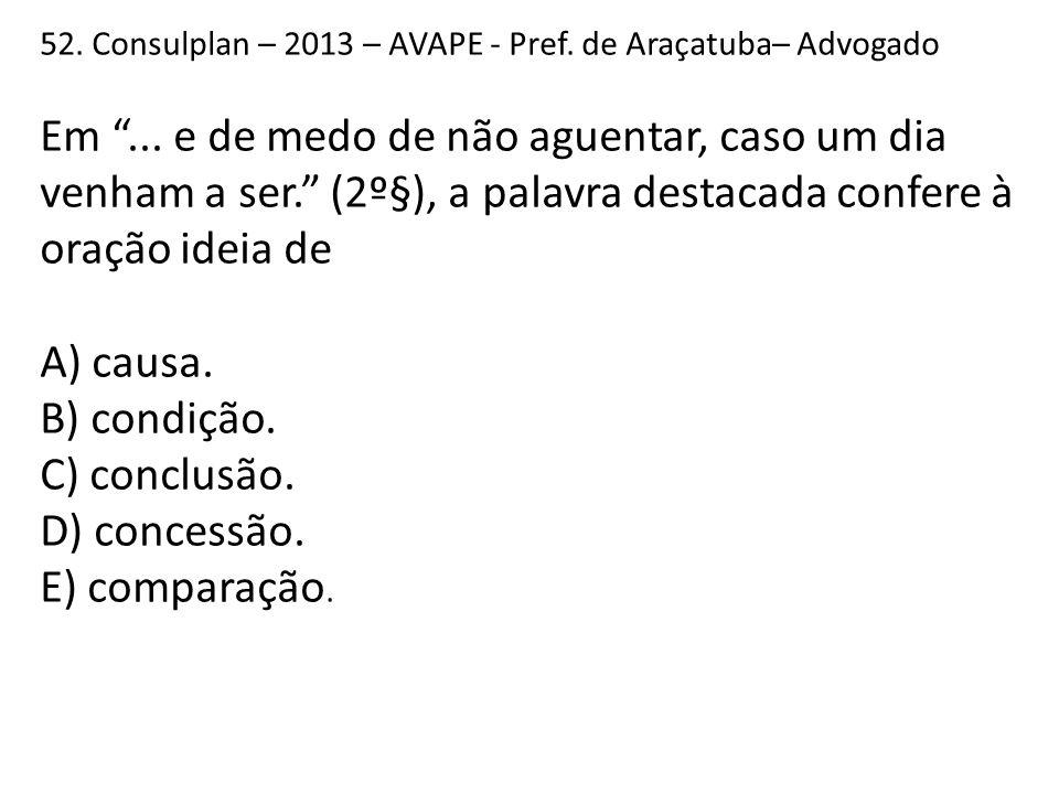 52. Consulplan – 2013 – AVAPE - Pref. de Araçatuba– Advogado