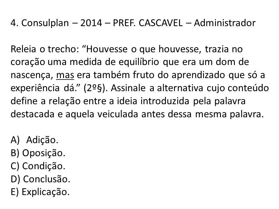 4. Consulplan – 2014 – PREF. CASCAVEL – Administrador