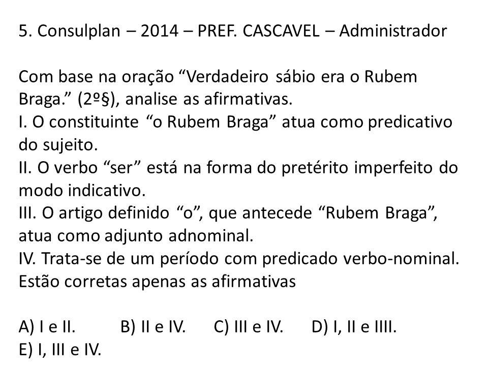 5. Consulplan – 2014 – PREF. CASCAVEL – Administrador