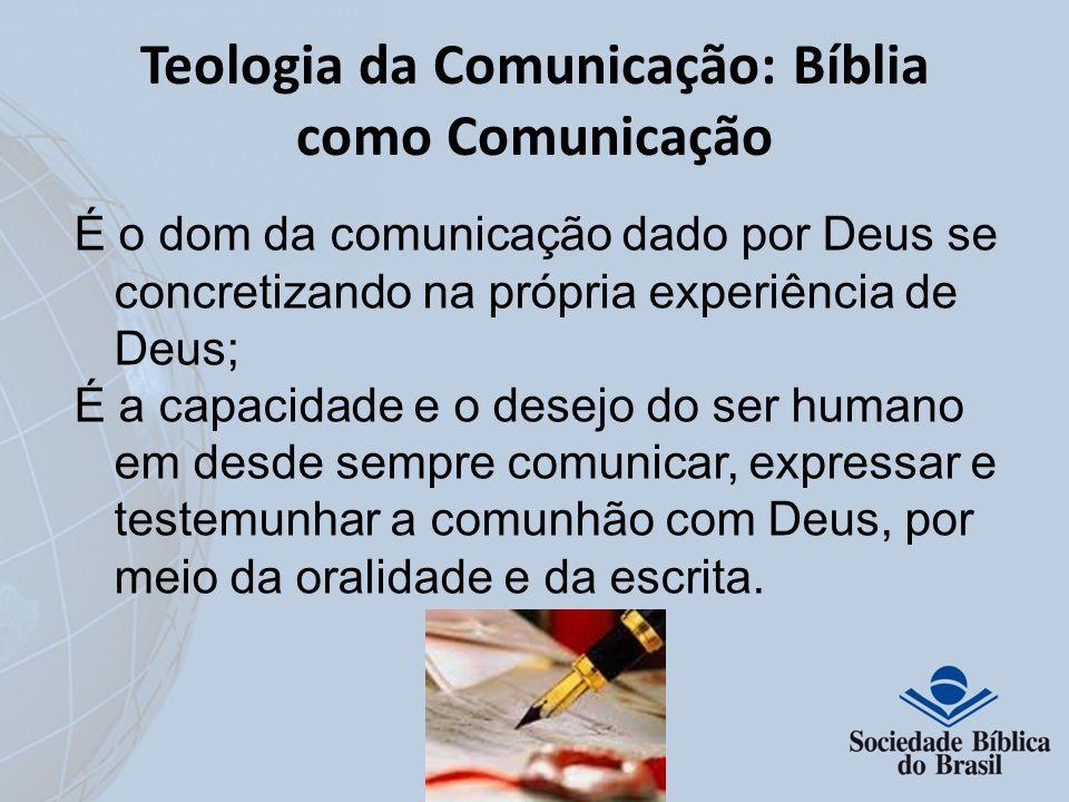 Teologia da Comunicação: Bíblia como Comunicação