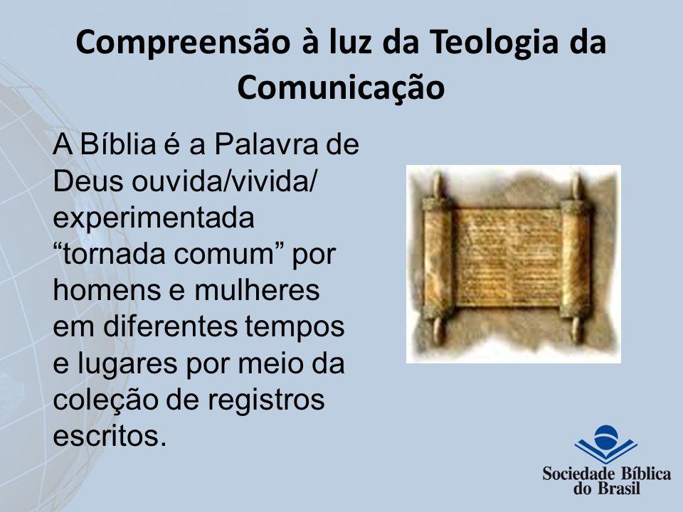 Compreensão à luz da Teologia da Comunicação
