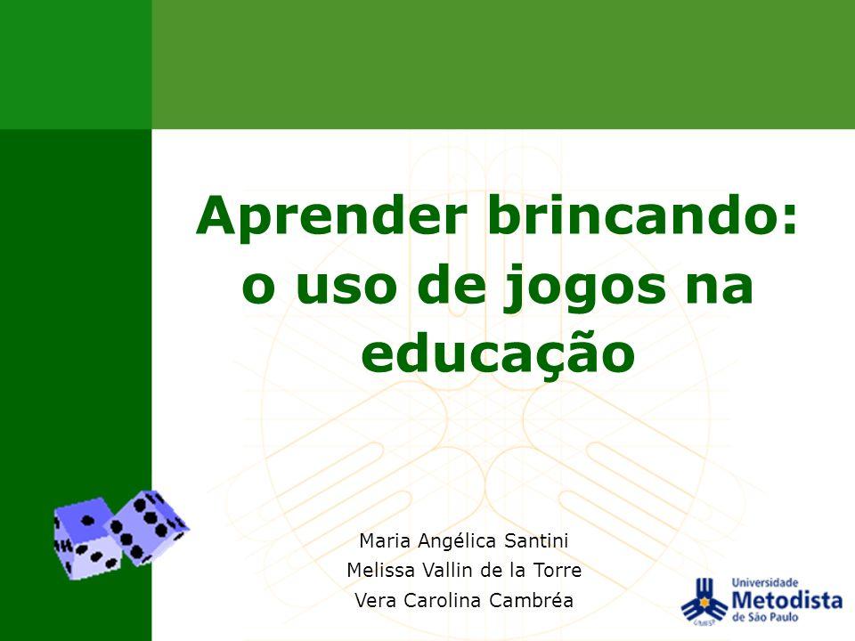 Aprender brincando: o uso de jogos na educação