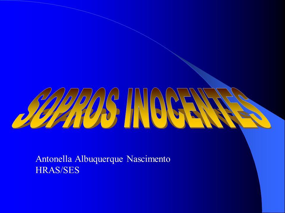 SOPROS INOCENTES Antonella Albuquerque Nascimento HRAS/SES