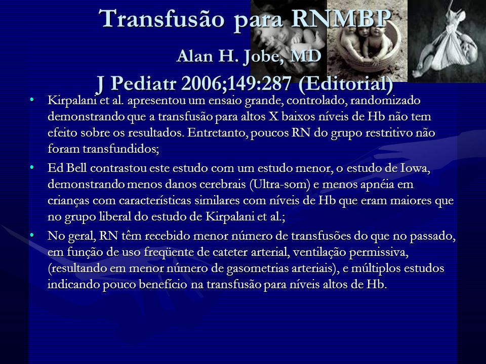 Transfusão para RNMBP Alan H
