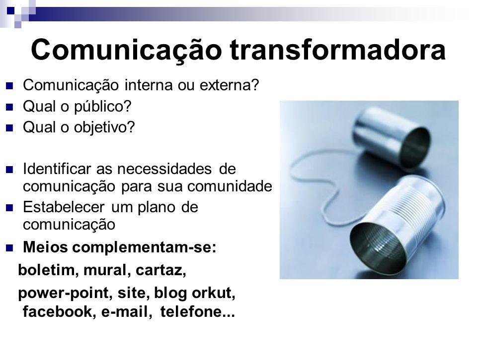 Comunicação transformadora